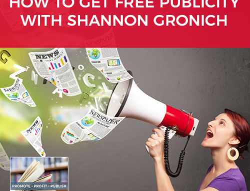 How To Get Free Publicity with Shannon Gronich