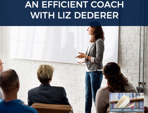 Becoming An Efficient Coach with Liz Dederer