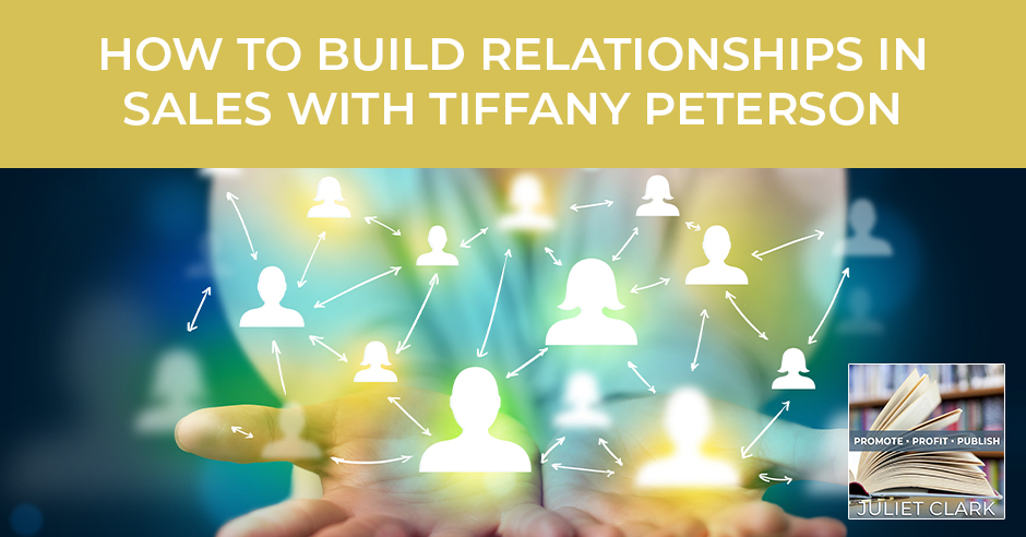 PRP 46 | Building Relationships In Sales