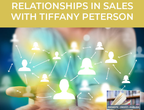 How To Build Relationships In Sales with Tiffany Peterson