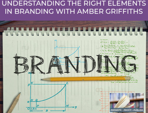 Becoming A Rock Star Brand: Understanding The Right Elements In Branding with Amber Griffiths