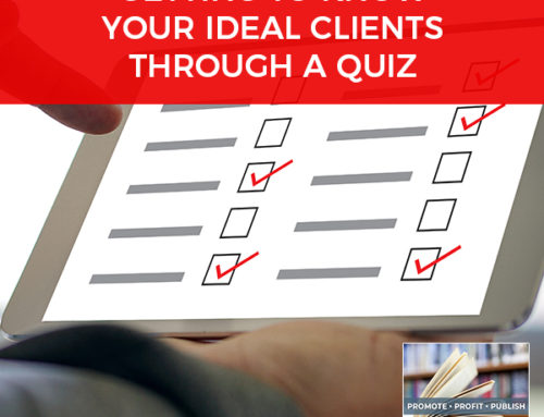 Getting To Know Your Ideal Clients Through A Quiz